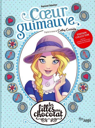 Les filles au chocolat - tome 2 Coeur guimauve - Collector