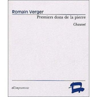 Premiers dons de la pierre (Chauvet) - Romain Verger
