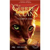 La guerre des Clans - cycle II La dernière prophétie - tome 6 Coucher de soleil