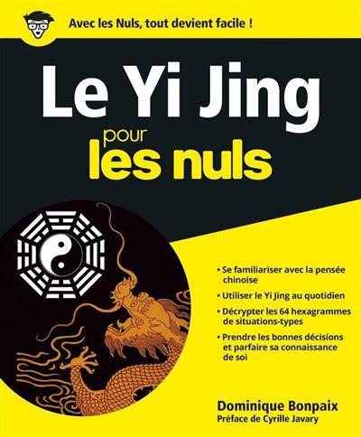 Yi Jing Pour les Nuls - 9782754075251 - 15,99 €