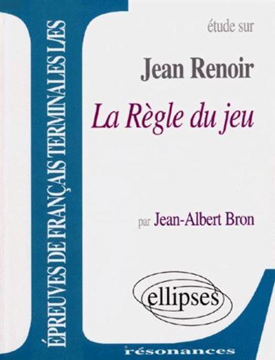 Etude sur Jean Renoir La règle du jeu