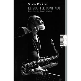 Sonny Rollins, le souffle continu