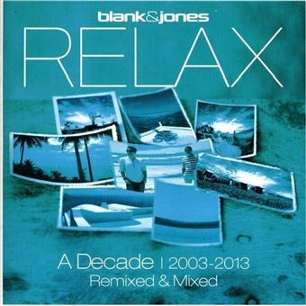 Relax a decade 2003 2013