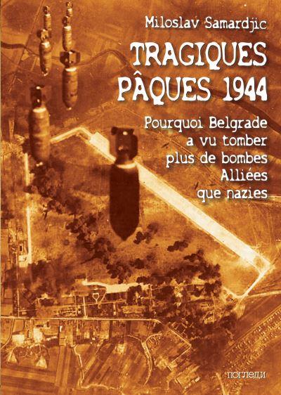 Tragiques Pâques 1944