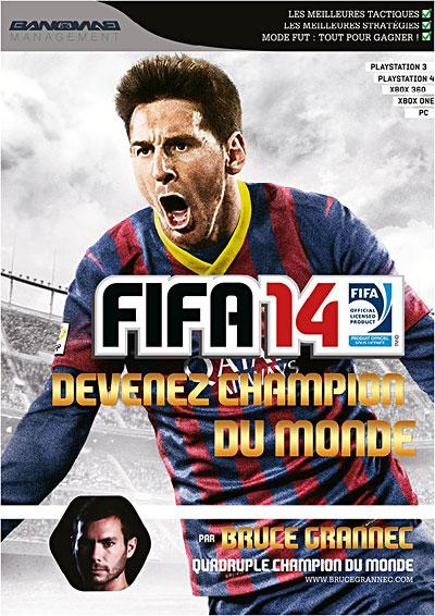 Guide FIFA 14 Devenez champion du monde - Solution de jeu