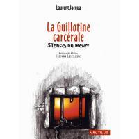 La guillotine carcérale
