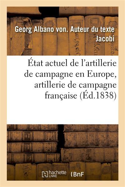 État actuel de l'artillerie de campagne en Europe, artillerie de campagne française