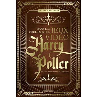 Harry PotterDans les coulisses des jeux vidéo Harry Potter