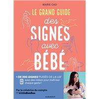 Le grand guide des signes avec bébé