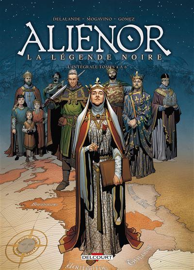 Les Reines de sang - Aliénor, La Légende Noire - Intégrale T04 à