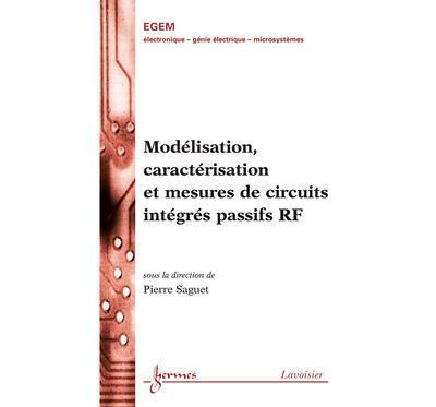 Modelisation caracterisation et mesuresde circuits integres