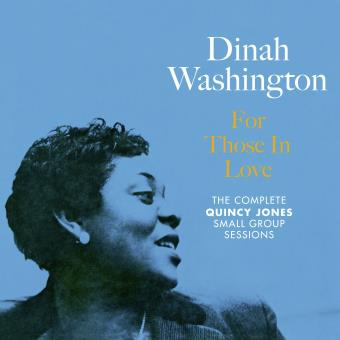 For Those In Love - The Complete Quincy Jones Small Group Sessions