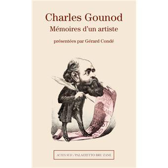 Charles gounod memoires d'un artiste