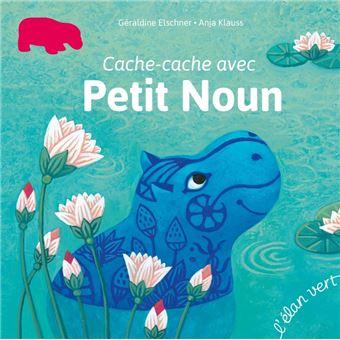 Petit NounCACHE-CACHE AVEC PETIT NOUN