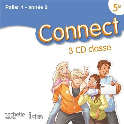 Connect 5e / Palier 1 année 2 - Anglais - CD audio classe