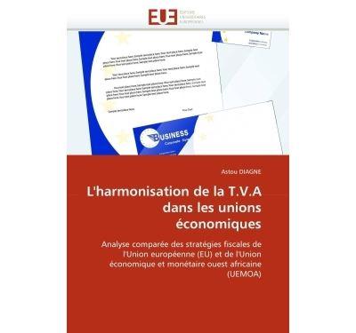 L''harmonisation de la t.v.a dans les unions économiques