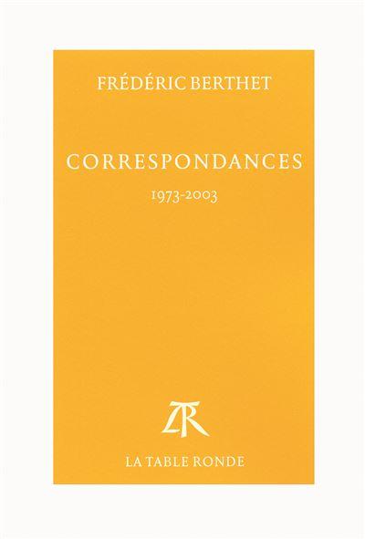 Correspondances 1973-2003