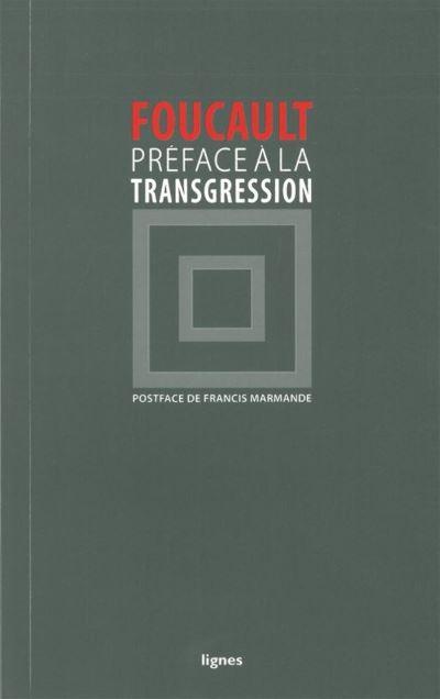 Préface à la transgression