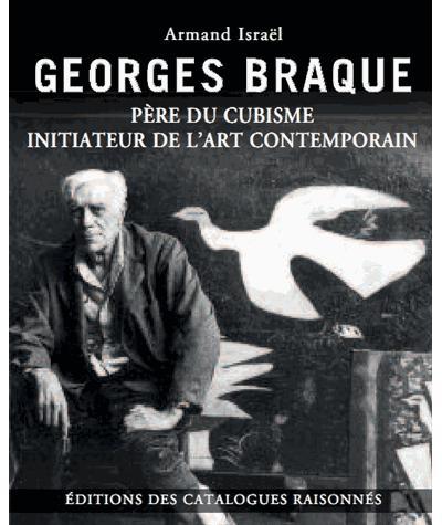 Georges Braque père du cubisme initiateur de l'art contemporain