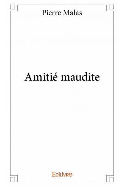Amitié maudite