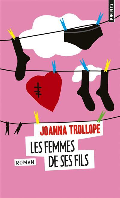 Les femmes de ses fils - Poche - Joanna Trollope - Achat Livre | fnac