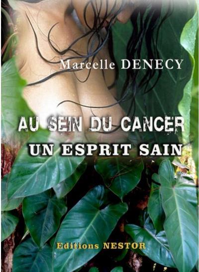 Au sein du cancer, un esprit sain