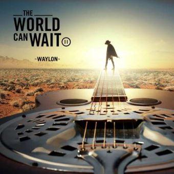 World can wait