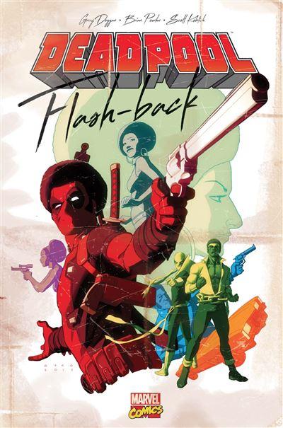 Deadpool : Flash-back