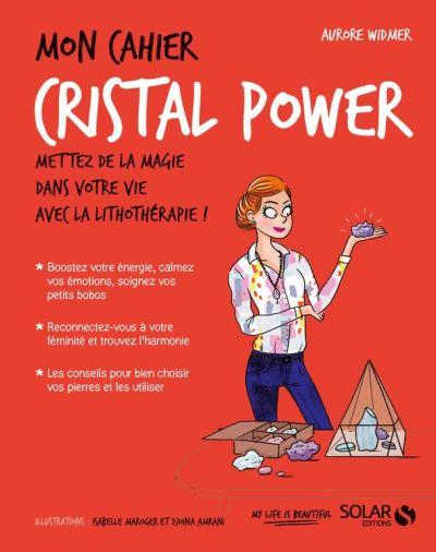 Mon cahier cristal power - 9782263156342 - 4,99 €
