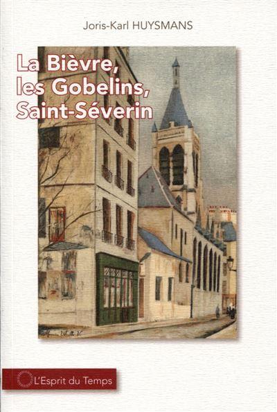 https://static.fnac-static.com/multimedia/Images/FR/NR/75/dc/ae/11459701/1507-1/tsp20200216070442/La-Bievre-les-Gobelins-Saint-Severin.jpg