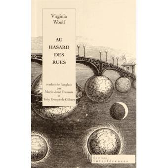 Au hasard des rues. Une aventure londonienne - Virginia Woolf