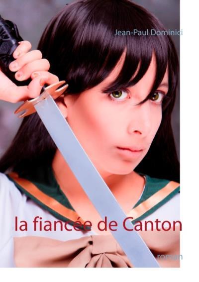 La fiancée de Canton