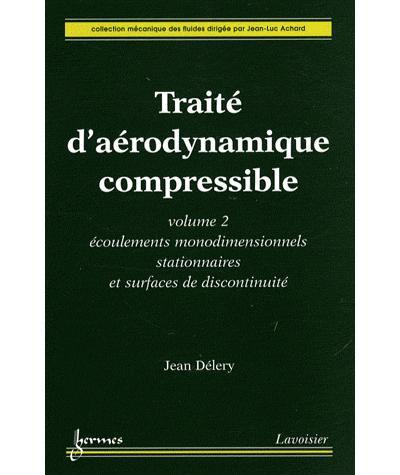 Traité d'aérodynamique compressible
