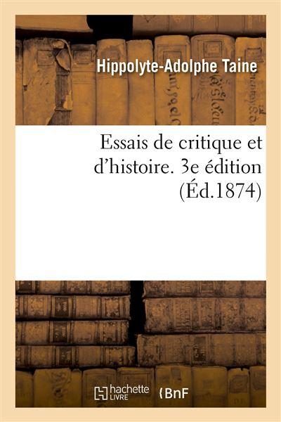 Essais de critique et d'histoire. 3e édition