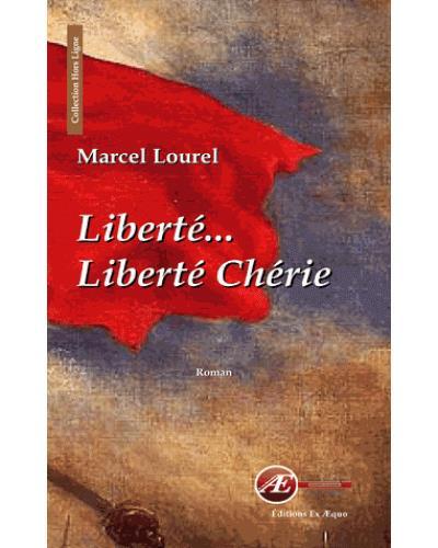 Liberté, liberté chérie