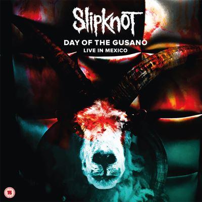 Slipknot : Day of the Gusano