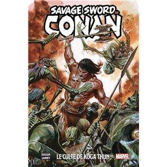 The Savage Sword of ConanThe Savage Sword of Conan T01: Le Culte de Koga Thun