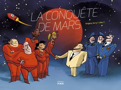 LA CONQUETE DE MARS édition intégrale