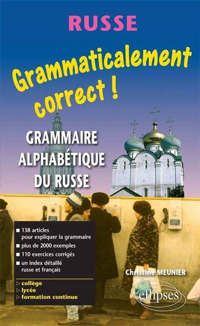 Grammaticalement correct russe ! Grammaire alphabétique du russe
