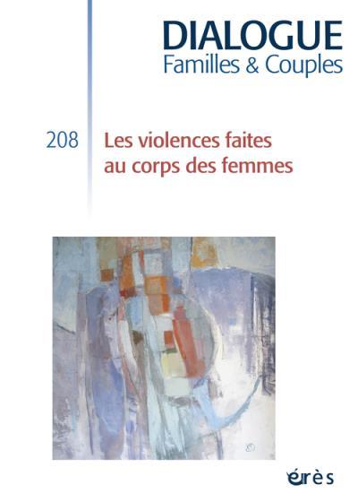 Dialogue 208 - les violences faites au corps des femmes