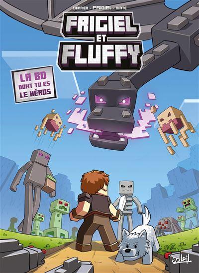 Frigiel et Fluffy - La BD dont tu es le héros - Minecraft