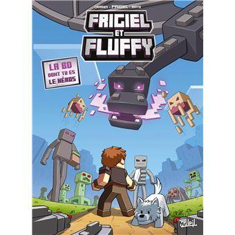 Frigiel Et Fluffy La Bd Dont Tu Es Le Heros