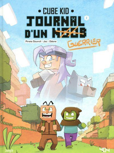 Journal d'un Noob - tome 2 Balade dans le Nether