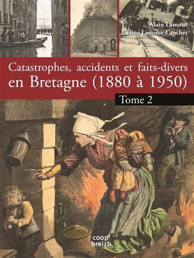 Catastrophes, accidents et faits divers en Bretagne