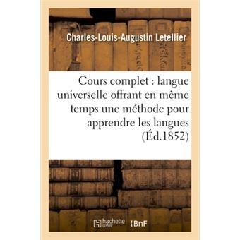 Cours complet de langue universelle : offrant en même temps une méthode pour apprendre