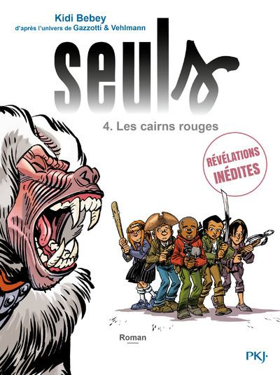 Seuls - tome 4 Les cairns rouges