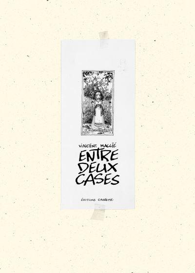 Entre deux cases - Artbook
