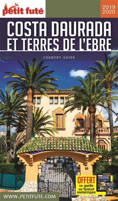Costa daurada et terres de l'ebre 2019 petit fute + offre num