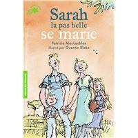 L'histoire de Sarah la pas belle, II : Sarah la pas belle se marie