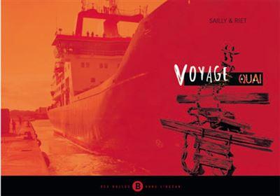 Voyage a quai